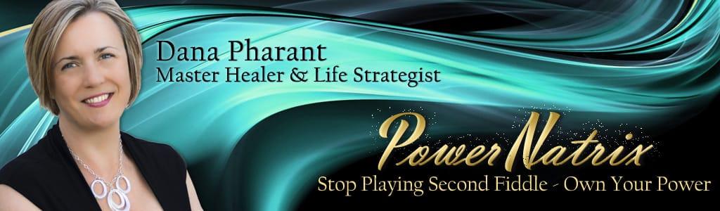 Dana Pharant master healer, life strategist