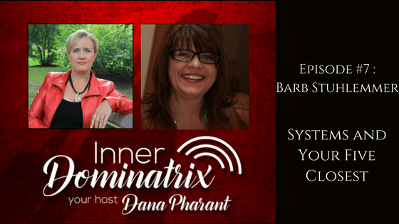 Episode #7:  Barb Stuhlemmer: Systems and Your Five Closest
