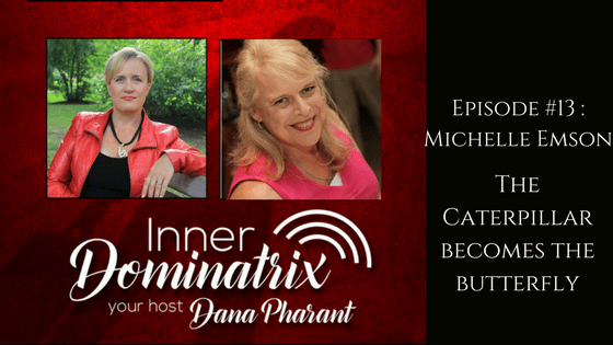 Episode #13:  Michelle Emson: The Caterpillar Becomes the Butterfly