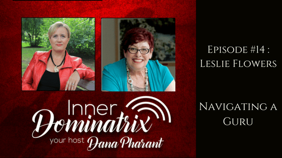 Episode #14:  Leslie Flowers: Navigating a Guru