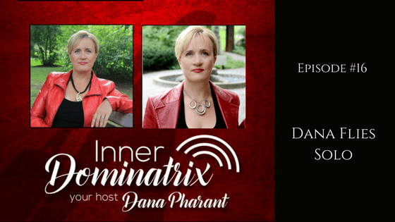 Episode #16:  Dana Pharant:  Flying Solo!