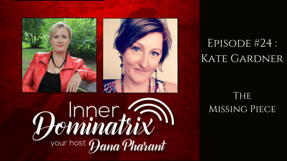 Episode #24:  Kate Gardner: The Missing Piece