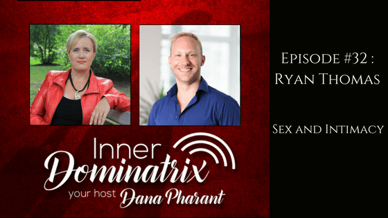 Episode #32:  Ryan Thomas: Sex and Intimacy