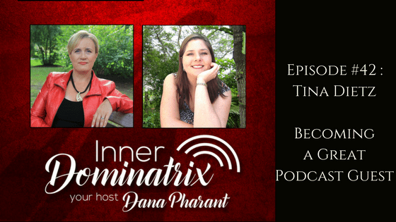 Episode #42: Tina Dietz: Becoming a Great Podcast Guest