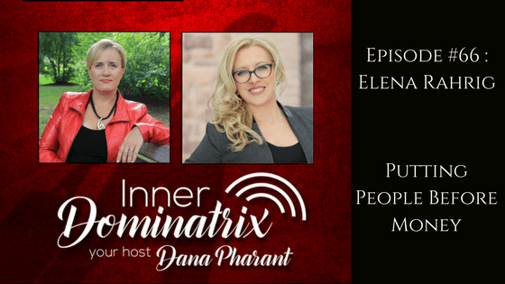 Episode #66: Elena Rahrig: Putting People Before Money
