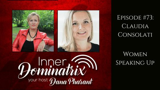 Episode #73: Dr. Claudia C:  Women Speaking Up