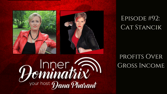 Episode #92: Cat Stancik:  Profits Over Gross Income