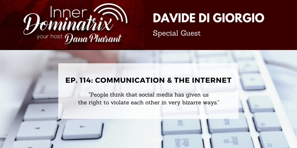 Episode #114:  Davide Di Giorgio:  Communication & the Internet
