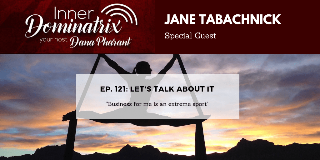 Episode #121:  Jane Tabachnick:  Let's Talk About It